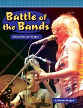 Battle of the Bands: Using Data and Graphs