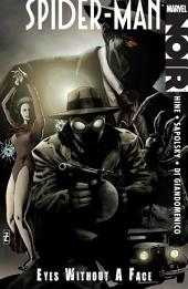 Spider-Man Noir: Eyes Without A Face, Volume 1