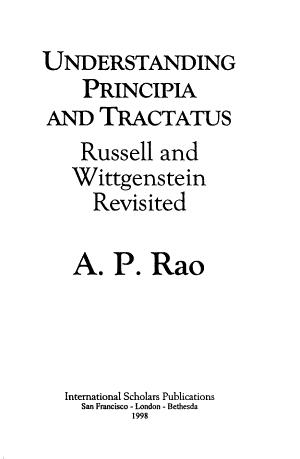 Understanding Principia and Tractatus