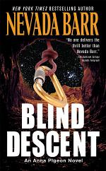 Blind Descent (Anna Pigeon Mysteries, Book 6)