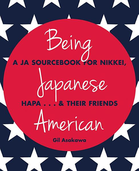 Download Being Japanese American Book