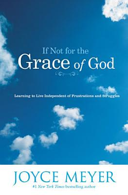 If Not for the Grace of God