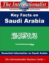 Key Facts on Saudi Arabia: Essential Information on Saudi Arabia