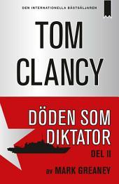 Döden som diktator - Del 2