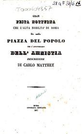 Gran festa notturna che l'alta nobilta di Roma da nella piazza del Popolo per l'anniversario dell'amnistia descrizione