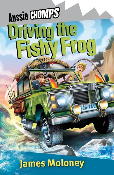 Driving the Fishy Frog  Aussie Chomp
