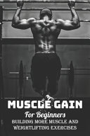 Muscle Gain For Beginners