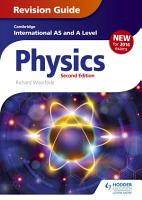 Cambridge International AS A Level Physics Revision Guide second edition PDF