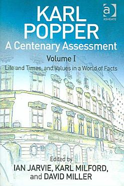 Karl Popper  A Centenary Assessment Volume I PDF