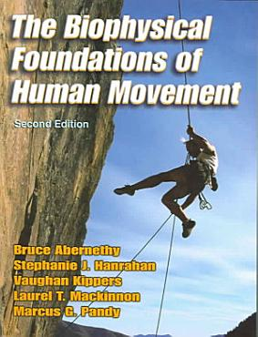 The Biophysical Foundations of Human Movement PDF