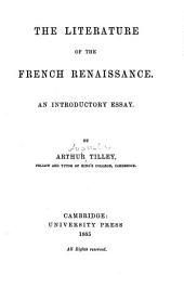 The Literature of the French Renaissance: An Introductory Essay