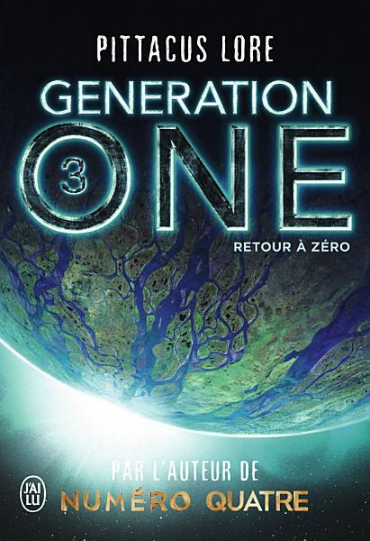 Generation One  Tome 3    Retour    z  ro PDF
