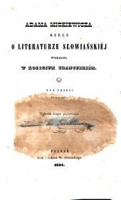 Adama Mickiewicza rzecz o literaturze słowiańskiéj: wykładana w Kolegium francuzkiém, Tomy 3-4