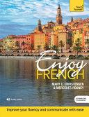 Enjoy French Intermediate to Upper Intermediate Course PDF