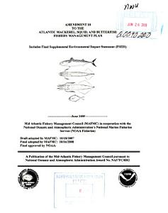 Amendment 10 to the Atlantic Mackerel  Squid  and Butterfish Fishery Management Plan PDF