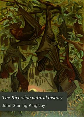 The Riverside Natural History PDF