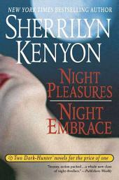 Night Pleasures/Night Embrace