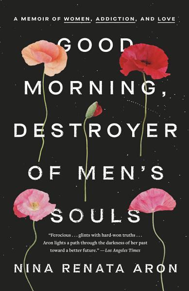 Download Good Morning  Destroyer of Men s Souls Book