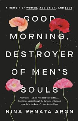 Good Morning  Destroyer of Men s Souls