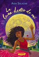 La Luna Dentro de Mõ (the Moon Within)