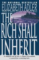 The Rich Shall Inherit