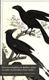 Oeuvres complètes de Buffon, mises en ordre et précédées d'une notice historique par m. A. Richard ... suivies de deux volumes sur les progrès des sciences physiques et naturelles depuis la mort de Buffon: Oiseaux