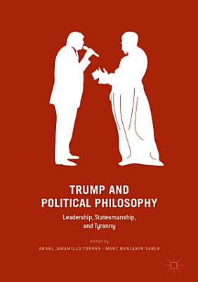 Trump and Political Philosophy PDF