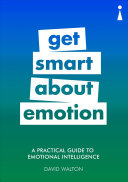 Get Smart about Emotion