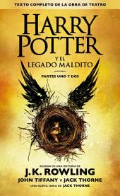 Harry Potter y el legado maldito (Texto completo de la obra de teatro)