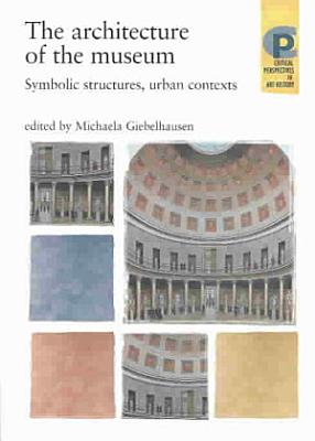 The Architecture of the Museum PDF