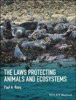 The Laws Protecting Animals and Ecosystems PDF