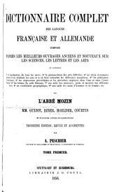 Dictionnaire complet des langues française et allemande: Volume1