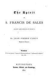The Spirit of S. Francis de Sales, Bishop and Prince of Geneva