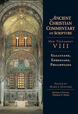 Galatians  Ephesians  Philippians
