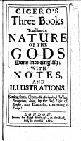 Cicero s Three Books Touching the Nature of the Gods  Done Into English  with Notes and Illustrations  by Robert Baker   Etc PDF