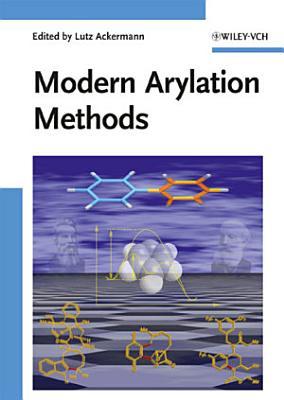 Modern Arylation Methods
