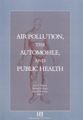 Air Pollution, the Automobile, and Public Health