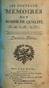 Les Nouveaux Memoires D'Un Homme-De-Qualité: Volume1