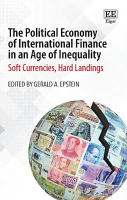 The Political Economy of International Finance in an Age of Inequality