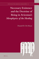 Necessary Existence and the Doctrine of Being in Avicenna's Metaphysics of the Healing