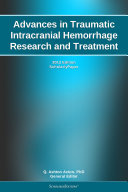 Advances in Traumatic Intracranial Hemorrhage Research and Treatment: 2012 Edition
