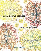 Japanese Woodblock Print Workshop PDF