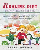 ALKALINE DIET FOR KIDS COOKBOOK