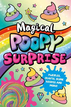 Magical Poopy Surprise