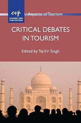 Critical Debates in Tourism PDF