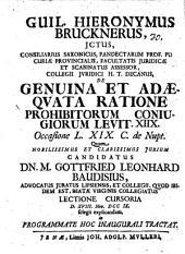 Guil. Hieronymus Brucknerus ... Genuina et adaeqvata ratione prohibitorum coniugiorum, Levit. XIIX.