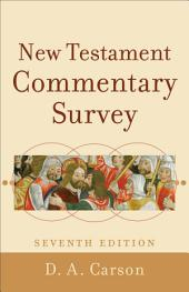 New Testament Commentary Survey: Edition 7
