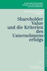 Shareholder Value und die Kriterien des Unternehmenserfolgs PDF