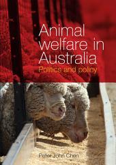 Animal Welfare in Australia: Politics and Policy