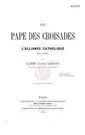 Le Pape des Croisades et l'Alliance Catholique En 1882